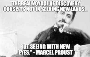 Marcel Proust quote...